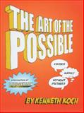 The Art of the Possible!, Kenneth Koch, 1932360190