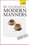 Be Charming - Modern Manners, Edward Cyster, 0071740198
