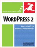 Wordpress 2, Maria Langer and Miraz Jordan, 0321450191