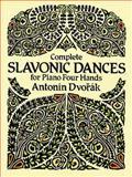 Complete Slavonic Dances for Piano Four Hands, Antonin Dvorak, 048627019X