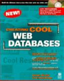 Creating Cool Web Databases, Joseph Sinclair, 0764530194