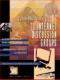 Cyberhound's Guide to International Discussion Groups, Burak, 0787610194