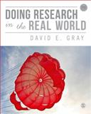 Doing Research in the Real World, Gray, David E., 1446260194