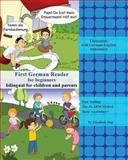First German Reader for Beginners Bilingual for Children and Parents, Elisabeth May, 1499110197