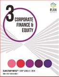 Elan Study Notes CFA Level II 2014 - CORPORATE FINANCE and EQUITY, Elan Guides LLC, 1625140193