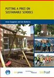 Putting A Price on Sustainable Schools, Surgenor, Anna, 184806019X