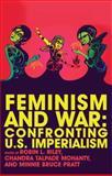 Feminism and War : Confronting U. S. Imperialism, Mohanty, Chandra Talpade and Pratt, Minnie Bruce, 1848130198
