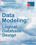 Data Modeling Logical Database Design, Sideris Courseware Corp., 1936930196