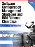 Software Configuration Management Strategies and IBM Rational Clearcase : A Practical Introduction, Bellagio, David E. and Milligan, Tom J., 0321200195