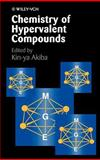 Chemistry of Hypervalent Compounds, Akiba, Kin-ya, 0471240192