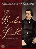 The Barber of Seville in Full Score, Gioacchino Antonio Rossini, 0486260194