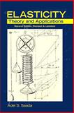 Elasticity : Theory and Applications, Saada, Adel S., 1604270195