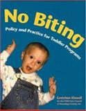 No Biting, Gretchen Kinnell, 192961019X