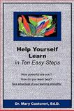 Help Yourself Learn in Ten Easy Steps, Custureri, Mary, 1933190191