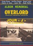 Overlord : Conception, Preparation, Realisation, Bernage, Georges and Benamou, Jean-Pierre, 2840480190
