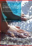 12 kreative Gottesdienste mit Mädchen und Jungen : Zum EKD-Plan für den Kindergottesdienst 2011, Schliephake, Dirk, 3525630190