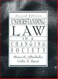Understanding Law in Our Changing Society, Altschuler, Bruce E. and Sgroi, Ceka A., 0134490193