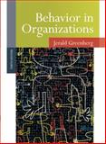Behavior in Organizations, Greenberg, Jerald and Baron, Robert, 0136090192