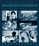 Principles of Macroeconomics, Gottheil, Fred M., 0324260199