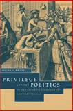 Privilege and the Politics of Taxation in Eighteenth-Century France : Liberté, Egalité, Fiscalité, Kwass, Michael, 0521030196