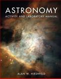 Astronomy Activity and Laboratory Manual, Hirshfeld, Alan W., 0763760196