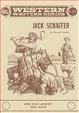 Jack Schaefer, Gerald Haslam, 0884300196