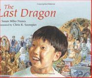 The Last Dragon, Susan Miho Nunes, 0395670209