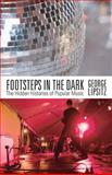 Footsteps in the Dark, George Lipsitz, 0816650209