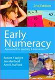 Early Numeracy : Assessment for Teaching and Intervention, Wright, Robert J. and Stafford, Ann K., 141291020X