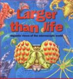 Larger Than Life, Miles Kelly Staff, 1842360205