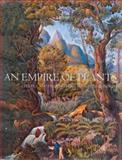 An Empire of Plants, Toby Musgrave and Will Musgrave, 1844030202