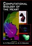 Computational Biology of the Heart, , 0471960209