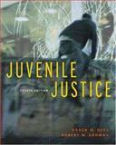 Juvenile Justice, Hess, Kären M. and Drowns, Robert W., 0534630200