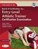 Study Guide for the Board of Certification, Inc. , Entry-Level Athletic Trainer Certification Examination, Rozzi, Susan L. and Futrell, Michelle G., 0803600208