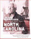 North Carolina Slave Narratives 9781557090201