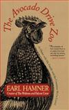 The Avocado Drive Zoo, Earl Hamner, 1581820208