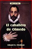 El caballero de Olmedo 9781589770201