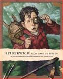 Spiderwick : From Page to Screen, , 1592880207