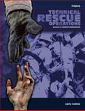 Technical Rescue Operations, Volume II : Common Emergencies, Collins, Larry, 1593700202