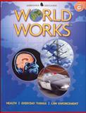 World Works : Health - Everyday Things - Law Enforcement, , 0078780209