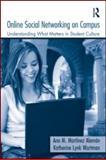 Online Social Networking on Campus, Katherine Lynk Wartman, 0415990203