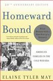 Homeward Bound, Elaine Tyler May, 0465010202