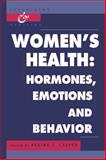 Women's Health : Hormones, Emotions and Behavior, , 0521060206