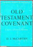 Old Testament Covenant, Dennis J. McCarthy, 0804200203