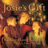 Josie's Gift, Kathleen Long Bostrom, 0805430202