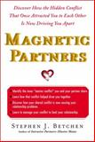Magnetic Partners, Stephen Betchen, 1439100209
