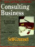 Start and Run a Profitable Consulting Business, Gray, Douglas, 1551800209