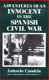 Adventures of an Innocent in the Spanish Civil War, Candela, Antonio, 1852000201