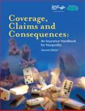 Coverage, Claims and Consequences : An Insurance Handbook for Nonprofits, Herman, Melanie Lockwood, 1893210200
