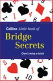 Collins Little Book of Bridge Secrets, Collins, 0007480202